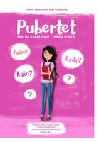 Pubertet: spolno odrastanje i zdravlje kože: vodič za djevojčice i djevojke